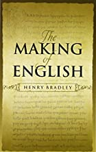 Cover of the book The making of English by Henry Bradley