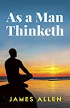 Another cover of the book As a Man Thinketh by James Allen