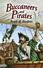 Cover of the book Buccaneers and Pirates of Our Coasts by Frank Richard Stockton