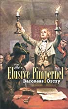 Cover of the book The Elusive Pimpernel by Emmuska Orczy