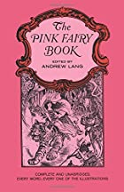 Another cover of the book The Pink Fairy Book by Andrew Lang