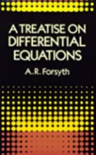 Cover of the book A treatise on differential equations by Andrew Russell Forsyth