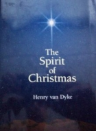 Cover of the book The Spirit of Christmas by Henry Van Dyke