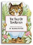Cover of the book The Tale of Tom Kitten by Beatrix Potter