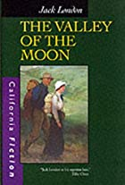 Cover of the book The Valley of the Moon by Jack London