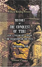 Another cover of the book History of the Conquest of Peru by William Hickling Prescott