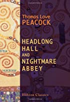 Cover of the book Headlong hall and Nightmare abbey by Thomas Love Peacock