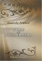 Cover of the book The Crime of Sylvestre Bonnard by Anatole France