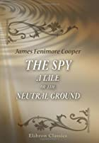 Another cover of the book The Spy by James Fenimore Cooper