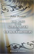 Another cover of the book The King of the Golden River by John Ruskin