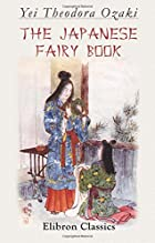 Cover of the book The Japanese fairy book by Yei Theodora Ozaki