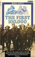 Cover of the book The First Hundred Thousand by Ian Hay