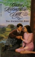 Another cover of the book The enchanted barn by Grace Livingston Hill