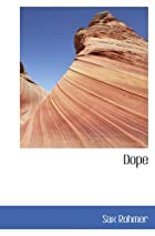 Cover of the book Dope by Sax Rohmer