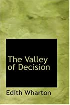 Cover of the book The Valley of Decision by Edith Wharton