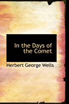 Cover of the book In the Days of the Comet by H.G. Wells