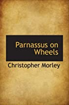 Cover of the book Parnassus on Wheels by Christopher Morley