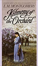 Another cover of the book Kilmeny of the Orchard by L.M. Montgomery