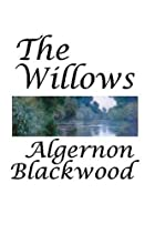 Cover of the book The Willows by Algernon Blackwood