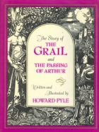 Another cover of the book The story of the Grail and the passing of Arthur by Howard Pyle