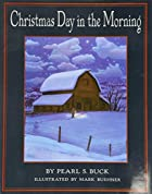Cover of the book On Christmas Day in the morning by Grace S. (Grace Smith) Richmond
