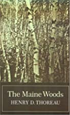 Another cover of the book The Maine woods by Henry David Thoreau