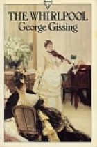 Another cover of the book The Whirlpool by George Gissing