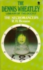 Cover of the book The Necromancers by Robert Hugh Benson