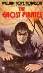 Another cover of the book The Ghost Pirates by William Hope Hodgson