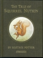 Cover of the book The Tale of Squirrel Nutkin by Beatrix Potter