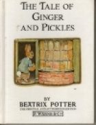 Cover of the book The Tale of Ginger and Pickles by Beatrix Potter