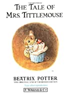 Cover of the book The Tale of Mrs. Tittlemouse by Beatrix Potter