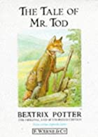 Cover of the book The Tale of Mr. Tod by Beatrix Potter