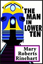 Cover of the book The Man in Lower Ten by Mary Roberts Rinehart