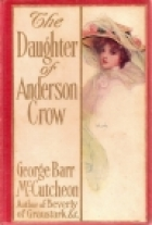 Cover of the book The Daughter of Anderson Crow by George Barr McCutcheon
