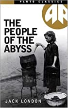 Cover of the book The People of the Abyss by Jack London