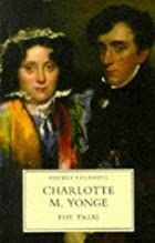 Cover of the book The Trial by Charlotte Mary Yonge