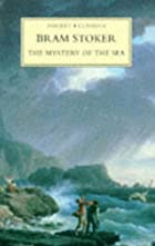 Cover of the book The mystery of the sea by Bram Stoker