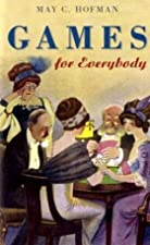 Cover of the book Games for Everybody by May C. Hofmann