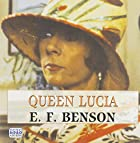 Cover of the book Queen Lucia by E.F. Benson