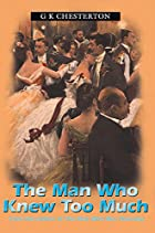 Another cover of the book The Man Who Knew Too Much by G.K. Chesterton