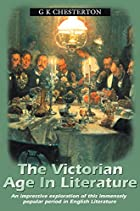Cover of the book The Victorian Age in Literature by G.K. Chesterton
