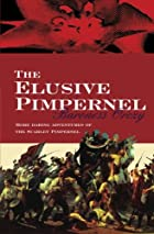 Another cover of the book The Elusive Pimpernel by Emmuska Orczy