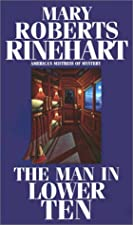 Another cover of the book The Man in Lower Ten by Mary Roberts Rinehart