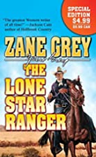 Another cover of the book The Lone Star ranger by Zane Grey