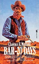 Cover of the book Bar-20 Days by Clarence Edward Mulford