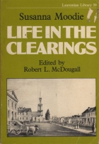Cover of the book Life in the Clearings versus the Bush by Susanna Moodie
