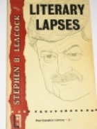 Cover of the book Literary Lapses by Stephen Leacock