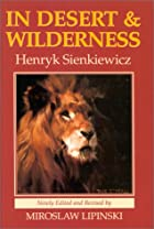 Cover of the book In desert and wilderness by Henryk Sienkiewicz