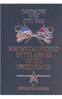 Cover of the book Statistical record of the armies of the United States by Frederick Phisterer